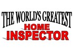 The World's Greatest Home Inspector