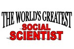 The World's Greatest Social Scientist