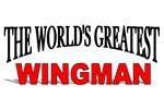 The World's Greatest Wingman