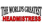 The World's Greatest Headmistress