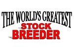 The World's Greatest Stock Breeder