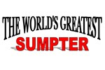 The World's Greatest Sumpter