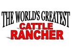 The World's Greatest Cattle Rancher