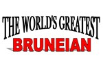 The World's Greatest Bruneian