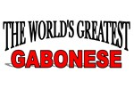 The World's Greatest Gabonese