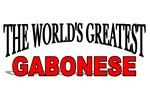 The World's Greatest Gabonese