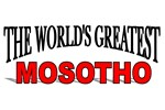 The World's Greatest Mosotho