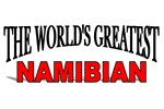 The World's Greatest Namibian