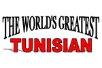 The World's Greatest Tunisian