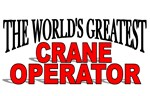The World's Greatest Crane Operator