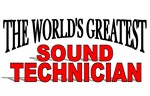 The World's Greatest Sound Technician