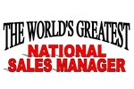 The World's Greatest National Sales Manager