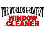 The World's Greatest Window Cleaner