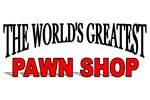 The World's Greatest Pawn Shop