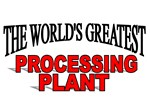 The World's Greatest Processing Plant