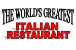 The World's Greatest Italian Restaurant