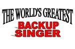 The World's Greatest Backup Singer