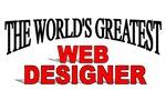 The World's Greatest Web Designer