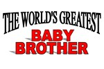 The World's Greatest Baby Brother
