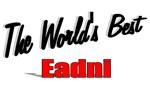 The World's Best Eadni