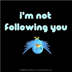 I'm Not Following You