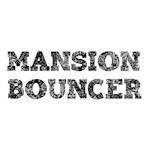 Mansion Bouncer