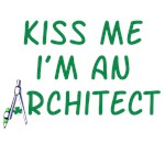 Kiss Me I'm An Architect