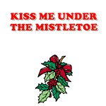 Kiss Me Under the Misletoe