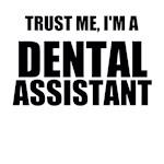 Trust Me, I'm A Dental Assistant