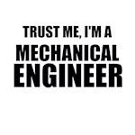 Trust Me, I'm A Mechanical Engineer