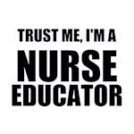 Trust Me, I'm A Nurse Educator