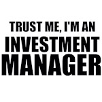 Trust Me, I'm An Investment Manager