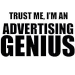 Trust Me, I'm An Advertising Genius