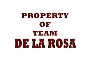 Property of team De La Rosa