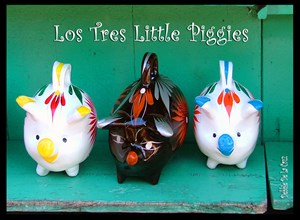 Los Tres Little Piggies