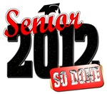 Senior 2012 So Done