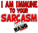 Immune to Your Sarcasm