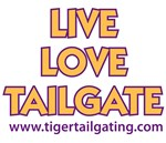 Live Love Tailgate Tiger Tailgating