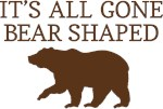 It's All Gone Bear Shaped