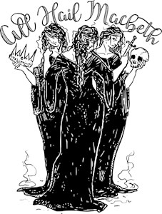 Witches All Hail Macbeth