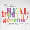 my love is reall gay marriage t-shirts