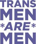 Trans Men Are Men