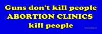 Guns don't kill, abortion kills