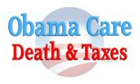 Anti-Obama Care Death & Taxes