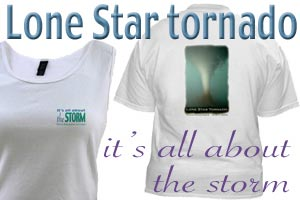 Lone Star Tornado/It's all about the storm