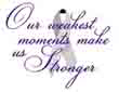 Our Weakest Moments