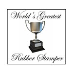 World's Greatest Rubber Stamper