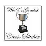 World's Greatest Cross Stitcher