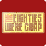 Crap Eighties T-Shirts