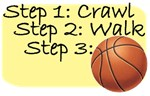 Crawl Walk Basketball